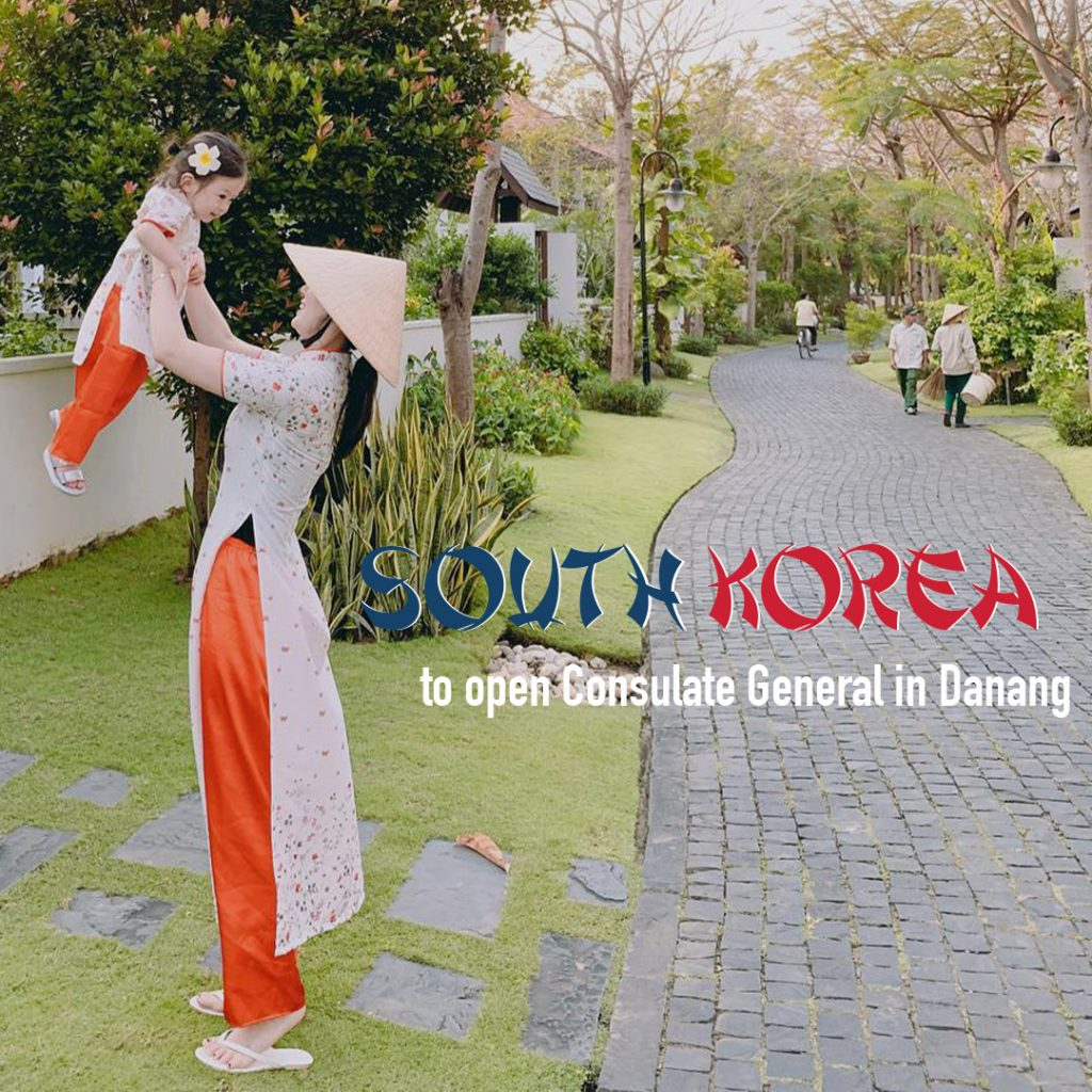 South Korea To Open Consulate General In Danang
